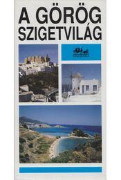 A görög szigetvilág - Forgács András - Régikönyvek