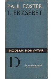 I. Erzsébet - Foster, Paul - Régikönyvek