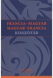 Francia-magyar magyar-francia kisszótár - Pálfy Mihály - Régikönyvek