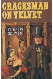Cracksman on Velvet - Francis Selwyn - Régikönyvek