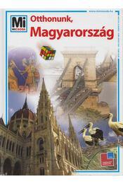 Otthonunk, Magyarország - Francz Magdolna, Ősz Gábor, Rabi Éva, Rozgonyi Sarolta - Régikönyvek