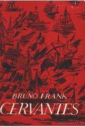 Cervantes - Frank, Bruno - Régikönyvek