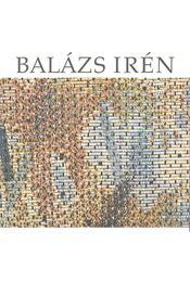 Balázs Irén textilműveinek retrospektív kiállítása - Frank János - Régikönyvek