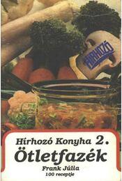 Hírhozó Konyha 2. - Ötletfazék - Frank Júlia - Régikönyvek