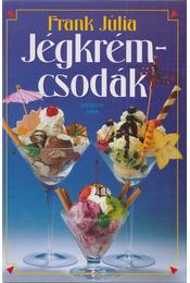 Jégkrémcsodák - Frank Júlia - Régikönyvek