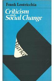 Criticism and Social Change - Frank Lentricchia - Régikönyvek