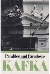 Parables and Paradoxes (Bilingual Edition) - Franz Kafka - Régikönyvek