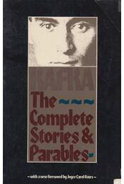 The Complete Stories and Parables - Franz Kafka - Régikönyvek