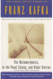 The Metamorphosis, In The Penal Colony, and Other Stories - Franz Kafka - Régikönyvek