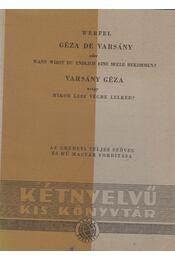 Géza de Varsány oder Wann wirst du endlich eine Seele bekommen? / Varsány Géza avagy mikor lesz végre lelked? - Franz Werfel - Régikönyvek