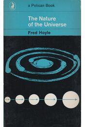 The Nature of the Universe - Fred Hoyle - Régikönyvek