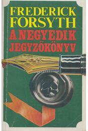 A negyedik jegyzőkönyv - Frederick Forsyth - Régikönyvek