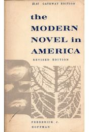 The Modern Novel in America - Frederick J. Hoffman - Régikönyvek
