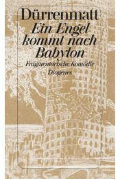 Ein Engel kommt nach Babylon - Friedrich Dürrenmatt - Régikönyvek