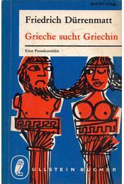Grieche sucht Griechin - Friedrich Dürrenmatt - Régikönyvek