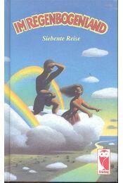 Im Regenbogenland - Siebente Reise (Eine Antologhie für Kinder und Jugenliche) - FRIELING, WILHELM RUPRECHT - Régikönyvek