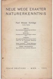 Neue Wege Exakter Naturkenntnis - Fritz A. Paneth, Gregor Wentzel, Hans Thirring, Hermann Mark - Régikönyvek