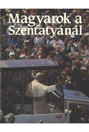 Magyarok a Szentatyánál - Fritz Csoklich (szerk.) - Régikönyvek