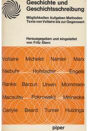 Geschichte und Geschichtsschreibung - Fritz Stern - Régikönyvek