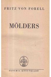 Mölders - Fritz von Forell - Régikönyvek