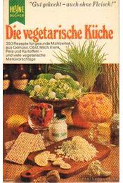Die vegetarische Küche - Froidl, Ilse - Régikönyvek