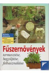 Fűszernövények termesztése, begyűjtése, felhasználása - Dr. Paul Seitz - Régikönyvek