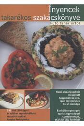 Ínyencek takarékos szakácskönyve - Futó Tamás - Régikönyvek