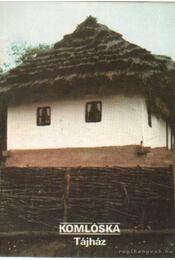 Komlóska - Tájház - Füzes Endre - Régikönyvek