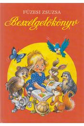 Beszélgetőkönyv - Füzesi Zsuzsa - Régikönyvek