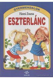 Eszterlánc - Füzesi Zsuzsa - Régikönyvek