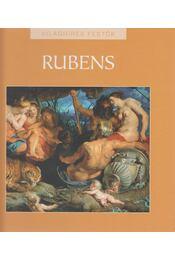 Peter Paul Rubens - Füzesiné Széll Szilvia (szerk.) - Régikönyvek