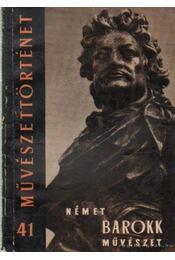 Német barokk művészet - G. Aggházy Mária - Régikönyvek
