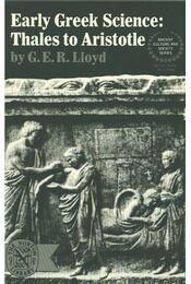 Early Greek Science - G. E. R. Lloyd - Régikönyvek