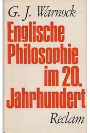 Englische Philosophie im 20. Jahrhundert - G. J. Warnock - Régikönyvek
