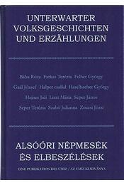 Alsóőri népmesék és elbeszélések - Unterwarter Volksgeschichten und Erzählungen - Gaál Károly - Régikönyvek