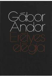 Erélyes elégia - Gábor Andor - Régikönyvek