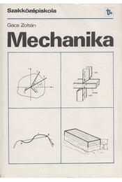 Mechanika - Gacs Zoltán - Régikönyvek
