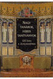 Nagy tanárok, híres tanítványok - Gádor Ágnes, Szirányi Gábor - Régikönyvek