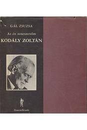Kodály Zoltán - Gál Zsuzsa - Régikönyvek