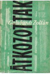 Átkozottak - Galabárdi Zoltán - Régikönyvek