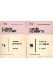 Gépipari kötőelemek I-II. - Galbavy Gyula (szerk.) - Régikönyvek