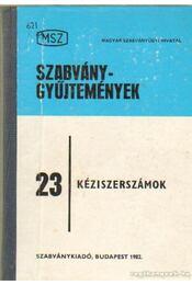 Kéziszerszámok - Galbavy Gyula (szerk.), Veiszné Mikó Borbála - Régikönyvek