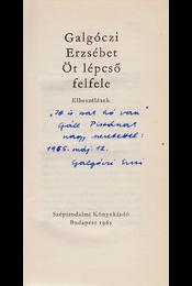 Öt lépcső felfele. Elbeszélések. (Dedikált.) - Galgóczi Erzsébet - Régikönyvek