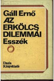 Az erkölcs dilemmái - Gáll Ernő - Régikönyvek