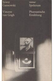 Vincent van Gogh - Gansowski, Sever - Régikönyvek