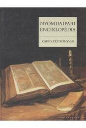 Nyomdaipari enciklopédia - Gara Miklós (szerk.) - Régikönyvek