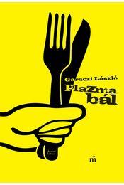Plazmabál - Garaczi László - Régikönyvek
