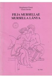 Filia Mursellae - Garai István - Régikönyvek