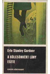 A kölcsönkért lány esete - Gardner, Erle Stanley - Régikönyvek