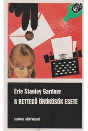 A rettegő örökösök esete - Gardner, Erle Stanley - Régikönyvek